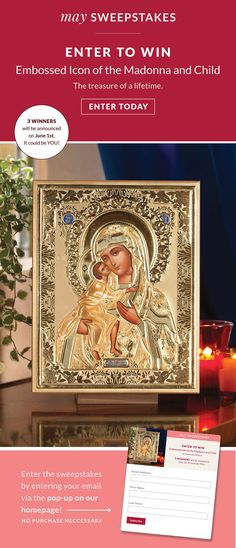 Enter to win the Monastery Icons May Sweepstakes. 3 winners will get an Embossed Icon of the Madonna and Child. Enter your email in the pop-up on the Monastery Icons homepage to qualify.