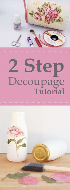 2 Step Decoupage Tutorial
