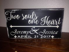 Two souls one Heart Shelf Sitter Personalized Wedding Gift. Wood sign made with reclaimed wood. Great gift for your favorite couple, personalized.