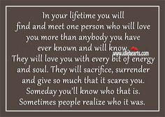 Finally Found You Quotes | in your lifetime you will find and meet one person who will love you ...