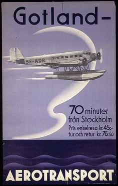 An Aerotransport Junkers JU 52 float-plane call sign SE-ADR on the Stockholm to Gotland route, price one way return Plane was acquired July 1932 and sold to Albin Ahrenberg August 1947 Travel Ads, Airline Travel, Air Travel, Air France, Poster Ads, Advertising Poster, Vintage Advertisements, Vintage Ads, Vintage Airline