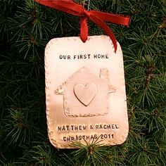 "This solid copper personalized ""Our First Home"" ornament is perfect for the newest homeowners in your life!"