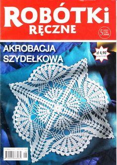 Robotki renczne 5 2008 + various doily patterns Crochet Books, Crochet Art, Thread Crochet, Love Crochet, Knitting Magazine, Crochet Magazine, Doily Patterns, Crochet Patterns, Doilies