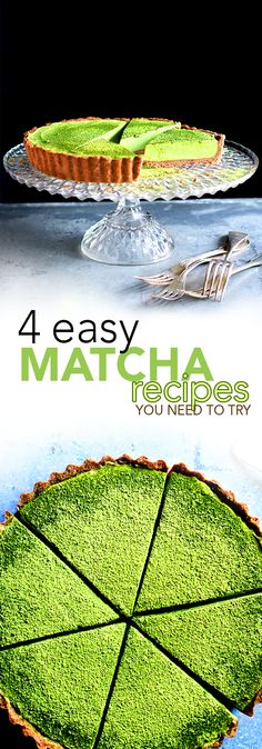 Matcha Tart & 3 other recipes