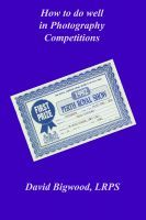 Smashwords – How to do Well in Photography Competitions – a book by David Bigwood