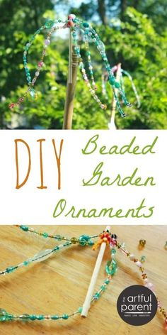 DIY Beaded Garden Ornaments