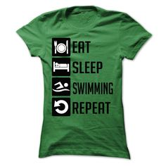 EAT, SLEEP, SWIMMING AND REPEAT t shirts