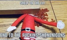 😂😂😂 Christmas Images, Christmas Humor, The Elf, Elf On The Shelf, Naughty Elf, Happy Everything, Under The Mistletoe, Valentines, Make It Yourself