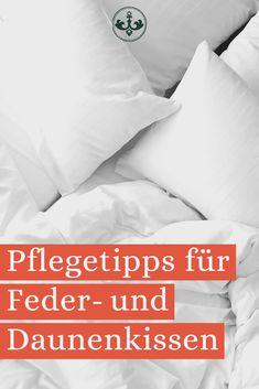 Feder-und Daunenkissen bieten der empfindlichen Kopf- und Nackenpartie eine optimale Stützfunktion und lassen sich ganz individuell zurechtformen, so dass du immer bequem und kuschelig schlafen kannst. Damit du lange Freude an deinem Federkissen hast, solltest du ein paar Pflegetipps beachten. Tricks, Bed Pillows, Pillow Cases, Glee, Couple, Nursing Care, Bedroom, Pillows