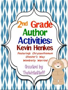 $3.00 New!  2nd Grade Author Activities: Kevin Henkes to supplement your Author Studies (some common core aligned) and social and emotional learning.