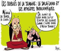 Alex dessinateur – @Alexdessinateur (2016-08-17) les oubliés de la semaine ! #DalaiLama #JOparalympiques . -  Dessin dans le @CourrierPicard du 17.09.2016 :