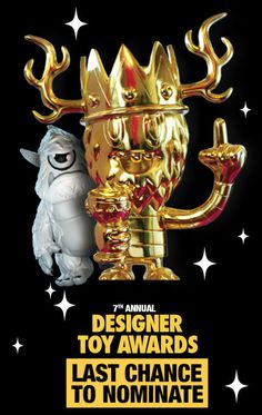 Today is the last day for Designer Toy Award (DTA) nominations!!!