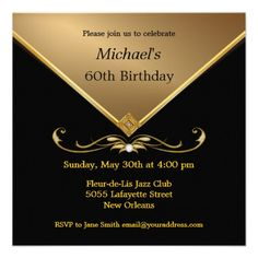 Custom Men's Elegant Gold Black Brithday Invitations created by th_party_invitations. This invitation design is available on many paper types and is completely custom printed. 60th Birthday Party Invitations, Blue Birthday Parties, Adult Birthday Party, Birthday Invitation Templates, Gold Birthday, Man Birthday, Invitation Cards, Birthday Ideas, Invitation Suite