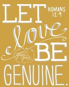 *This girl is awesome - check out her ETSY shop* Bible Verse Art- Let Love Be Genuine - 5x7 Giclee Print - Scripture Art, Christian Art, Inspirational Art, Wedding, Mustard, Home Decor. $10.00, via Etsy.