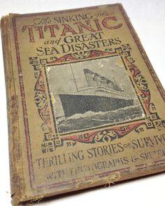 Antique Titanic Book-Titanic Book Vintage Great Sea Disasters, Sinking of the Titanic Book, Antiquarian Books