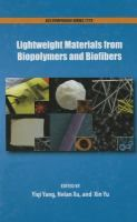"""""""Lightweight Materials from Biopolymers and Biofibers"""" iqi Yang, editor, Helan Xu, editor, Xin Yu, editor ; sponsored by the ACS Division of Cellulose and Renewable Materials. #novetatsfiq"""
