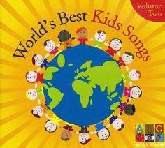 The World's Best Kids Songs Volume 2