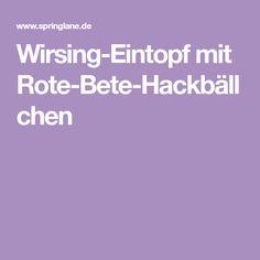 Wirsing-Eintopf mit Rote-Bete-Hackbällchen