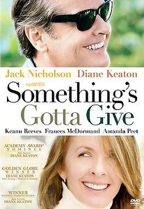 SOMETHING'S GOTTA GIVE Romantic comedy film starring Jack Nicholson and Diane Keaton as a successful and who find love for each other in later life, despite being complete opposites. Keanu Reeves and Amanda Peet co-star Something's Gotta Give, Keanu Reeves, Jack Nicholson Diane Keaton, Love Movie, Movie Tv, Movie List, Movie Reels, Film Mythique, Astrud Gilberto
