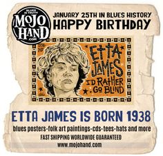 Today in Blues History.... Etta James is born Jan 25, 1938 www.mojohand.com Like my page to keep up on what happens each day in Blues History! https://www.facebook.com/todayinblueshistory