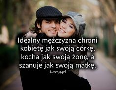 Idealny mężczyzna chroni kobietę jak... Happy Marriage, Motto, Qoutes, Texts, Romantic, In This Moment, Thoughts, Love, Words