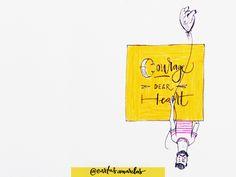 carta amarela #112 – coragem, querido coração