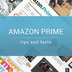 Read these tips and facts about Amazon Prime before joining it for #PrimeDay2016