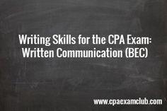 Written Communication (BEC) - CPA Exam Club  #cpaexamclub #BECstudygroup #cpaexam