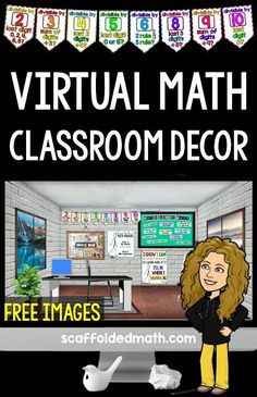 Images for your virtual math classroom, including posters and a growth mindset bulletin board. Includes video tutorials for creating your own bitmoji classroom