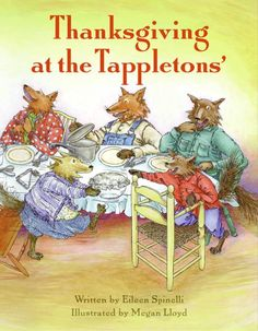 Thanksgiving at the Tappletons' (reillustrated edition) by Eileen Spinelli, illustrated by Megan Lloyd