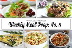 Save time and money and eat well this week with Weekly Meal Prep Menu: No. 8 featuring 5 fast and easy Whole30 recipes you can make this weekend!