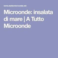 Microonde: insalata di mare | A Tutto Microonde