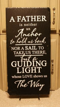 Items similar to Father is Guiding Light - Tribute to Dad - Unique Slate - Fathers Gift - Gift for Dad - Unique Father's Day Gift - Unique Slate Sign on Etsy Trending Christmas Gifts, Christmas Gift For Dad, Unique Christmas Gifts, Christmas Cards, Tribute To Dad, Daddy Day, Mother And Father, Mothers, Quotes For Book Lovers