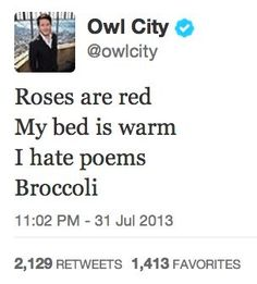 He hates writing poems. | Community Post: 20 Reasons Owl City Is Basically Us