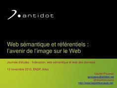 """La présentation faite par Gautier Poupeau  à l'occasion de la journée d'études """"Indexation, Web sémantique, Web de données"""" organisée à l'École nationale de la photographie d'Arles."""