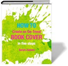 How to create on-trend book cover in 5 steps, by Sarah Juckes