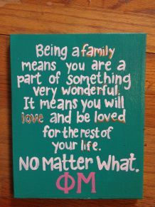 Quotes & Pics | Phi Mu | Family, to love and be loved no matter what!