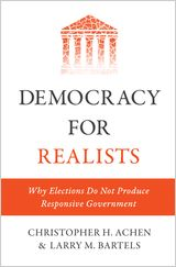 Democracy for realists : why elections do not produce responsive government / Christopher H. Achen, Larry M. Bartels - https://bib.uclouvain.be/opac/ucl/fr/chamo/chamo%3A1935064?i=0