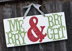 The Happy Scraps: Merry & Bright Christmas Sign