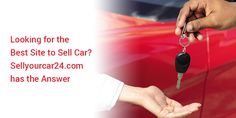 The persons who are in search of best website to sell a car then they are at a right place because our services are very efficient. Our first priority is to satisfy our clients.