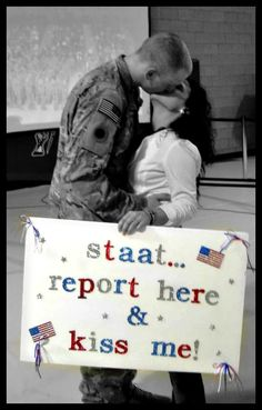 make a cute poster each time he comes home to see you and then a really special one when he comes home for good <3