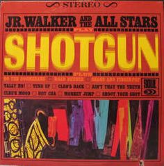 Jr. Walker And The All Stars* - Shotgun at Discogs