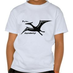 @@@Karri Best price          	P is for Pterodactyl Shirts           	P is for Pterodactyl Shirts Yes I can say you are on right site we just collected best shopping store that haveThis Deals          	P is for Pterodactyl Shirts please follow the link to see fully reviews...Cleck Hot Deals >>> http://www.zazzle.com/p_is_for_pterodactyl_shirts-235397380937011813?rf=238627982471231924&zbar=1&tc=terrest