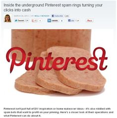 Pinterest has been riddled w/ spam bots. Here's a closer look at their operations and what Pinterest can do about it.