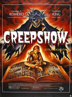 Creepshow (1982): George A. Romero and Stephen King team up to bring us this loving homage to the E.C. horror comics of the 50s.
