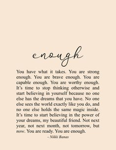 You are Enough Quotes, Inspiration & Encouragement, Relationships, Hope, Self Love Poetry - /Weise Worte - You Are Enough Quote, Enough Is Enough Quotes, When Enough Is Enough, Motivacional Quotes, Words Quotes, Sayings, Qoutes, Quotations, Self Love Quotes