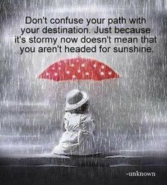 Headed For Sunshine #path #journey #Life quote