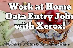 Work at Home Data Entry Jobs with Xerox! / Work at Home Mom Revolution