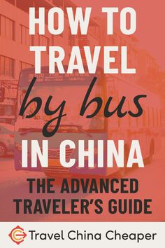 Traveling by bus is one of the best ways to get around China. Read our free down… China Travel Guide, Asia Travel, Travel Tips, Budget Travel, Asia Expat, Visa Information, Chinese China, Metro Map, Living In China