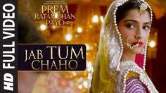 Jab Tum Chaho Prem Ratan Dhan Payo (2015) Full Video Song HD 1080P 720P MP4 MP3